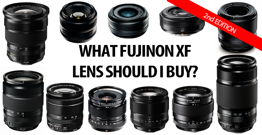 What_XF_Lens_Should_I_Buy_-_2nd_Edition