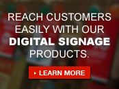 Reach consumers easily with digital signage