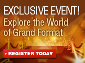Exclusive Event! Explore the world of Grand Format