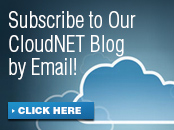Subscribe to Our CloudNET Blog by email
